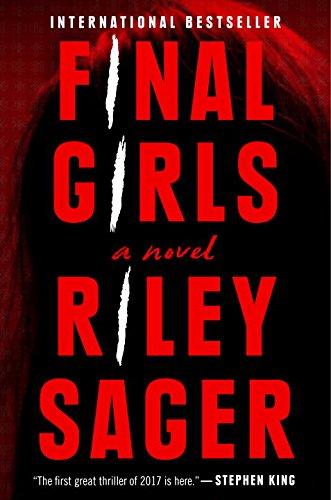 Final Girls: A Novel (Paperback)
