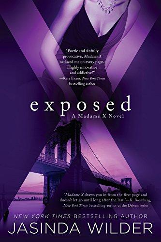 Exposed: A Madame X Novel: Wilder, Jasinda