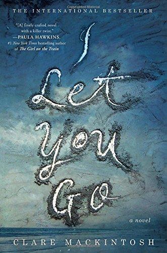 I Let You Go: Mackintosh, Clare