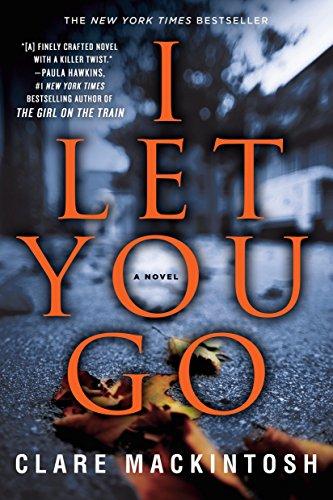 9781101987506: I Let You Go