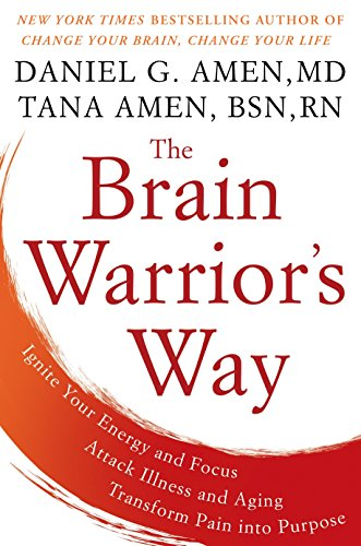 9781101988473: Brain Warrior's Way, TheIgnite Your Energy and Focus, Attack Illness and Aging, Transform Pain into Purpose