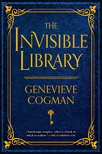 9781101988640: The Invisible Library (The Invisible Library Novel)