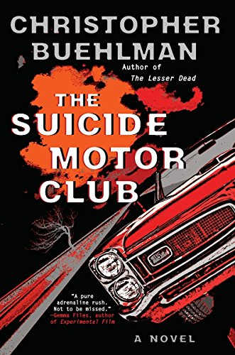 9781101988732: The Suicide Motor Club