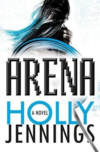 9781101988763: Arena: A Novel