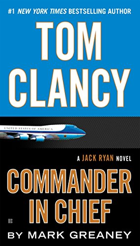 9781101988817: Tom Clancy Commander in Chief (Jack Ryan)