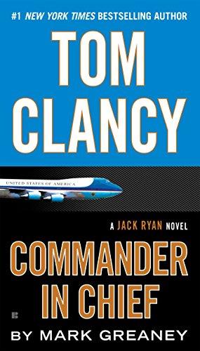 9781101988817: Tom Clancy Commander in Chief (Jack Ryan)