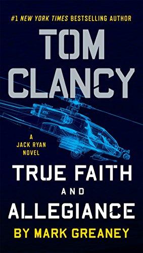 9781101988831: Tom Clancy True Faith and Allegiance (Jack Ryan)