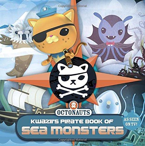 9781101995020: Kwazii's Pirate Book of Sea Monsters (Octonauts)