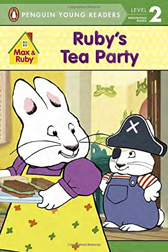 9781101995075: Ruby's Tea Party (Max and Ruby)