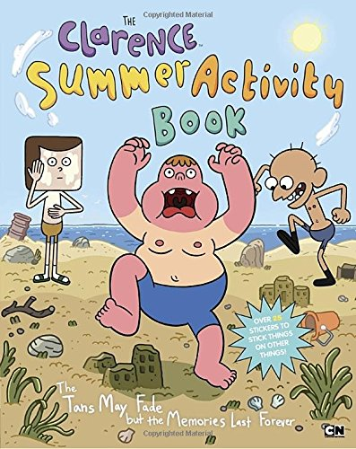 9781101995181: The Clarence Summer Activity Book: The Tans May Fade But the Memories Last Forever