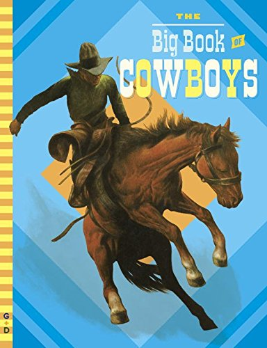 9781101995907: The Big Book of Cowboys (G&d Vintage)