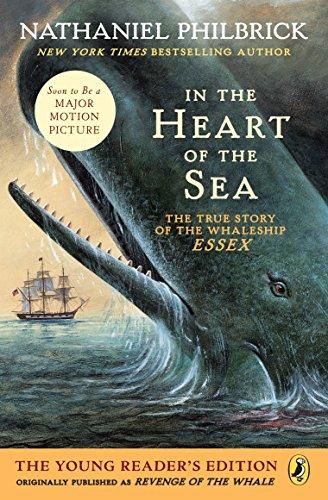 9781101997765: In the Heart of the Sea (Young Readers Edition): The True Story of the Whaleship Essex
