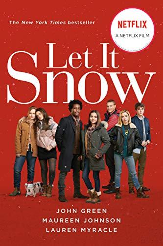 9781101998618: Let It Snow Movie Tie-In