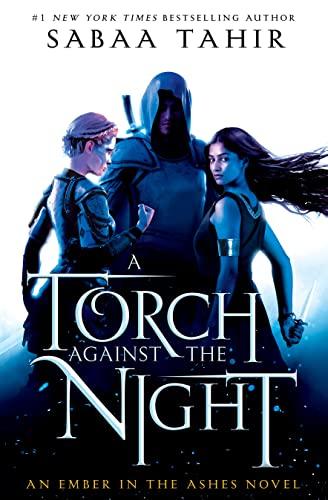 A Torch Against the Night: Tahir, Sabaa