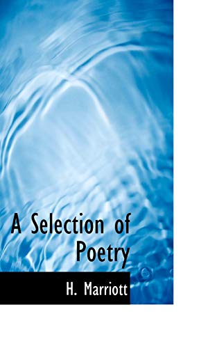 A Selection of Poetry: H Marriott