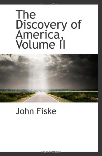 9781103002474: The Discovery of America, Volume II