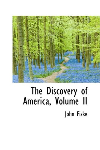 9781103002535: The Discovery of America, Volume II