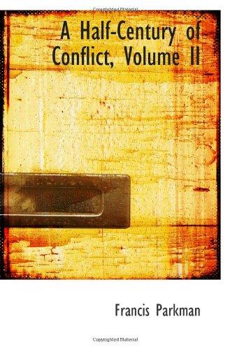 9781103008230: A Half-Century of Conflict, Volume II