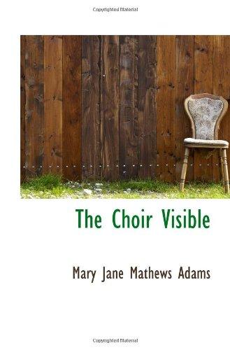 9781103010448: The Choir Visible