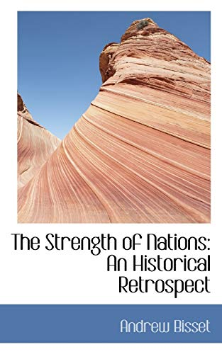 The Strength of Nations: Andrew Bisset