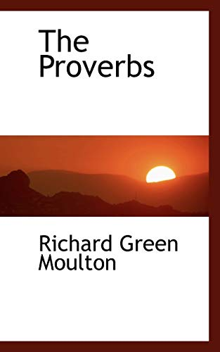 The Proverbs (1103020307) by Richard Green Moulton