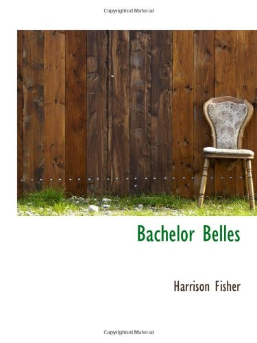 9781103020560: Bachelor Belles