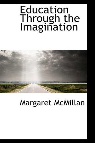 9781103021352: Education Through the Imagination