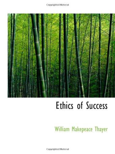 9781103025923: Ethics of Success