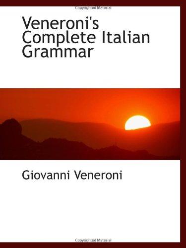 9781103027620: Veneroni's Complete Italian Grammar