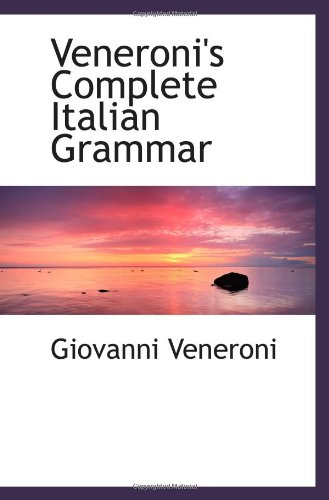 9781103027651: Veneroni's Complete Italian Grammar