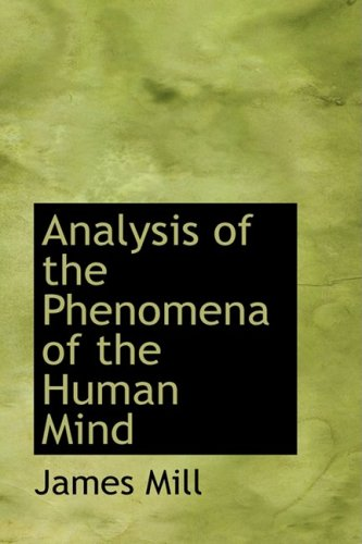 9781103028559: Analysis of the Phenomena of the Human Mind