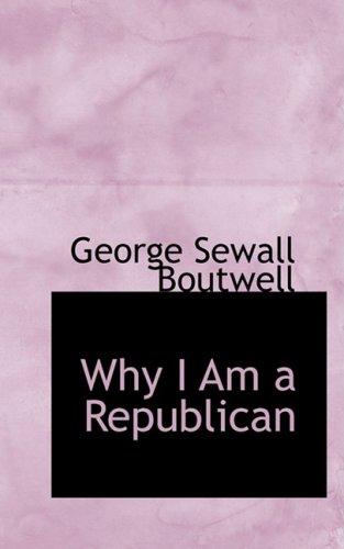 9781103028870: Why I Am a Republican