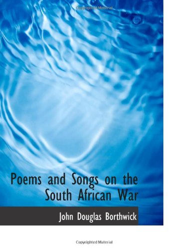 9781103034918: Poems and Songs on the South African War