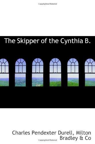 9781103036974: The Skipper of the Cynthia B.