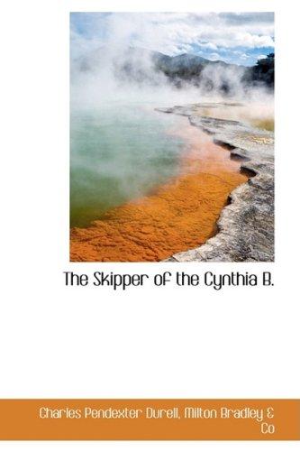 9781103037025: The Skipper of the Cynthia B.