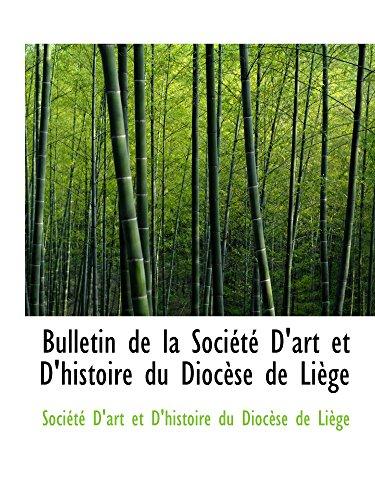 9781103040247: Bulletin de la Société D'art et D'histoire du Diocèse de Liège