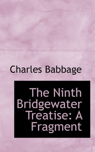 9781103052356: The Ninth Bridgewater Treatise: A Fragment