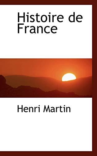 Histoire de France (French Edition): Martin, Henri
