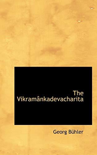 9781103054589: The Vikramânkadevacharita