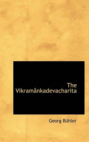 9781103054626: The Vikramânkadevacharita