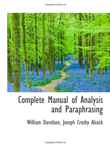 9781103055715: Complete Manual of Analysis and Paraphrasing