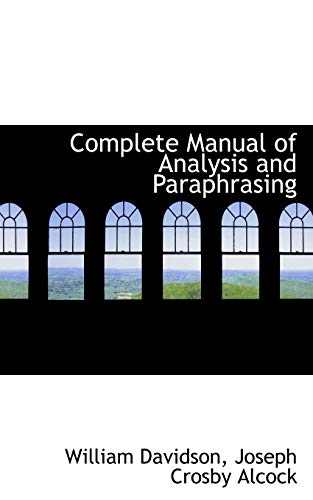 9781103055760: Complete Manual of Analysis and Paraphrasing