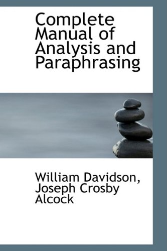 9781103055791: Complete Manual of Analysis and Paraphrasing
