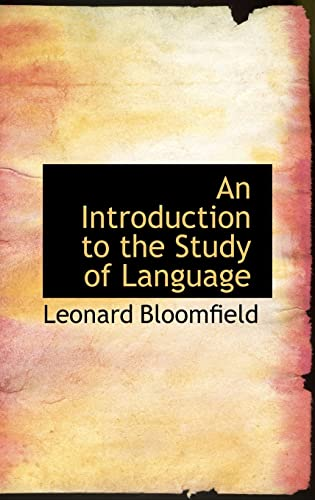 9781103057696: An Introduction to the Study of Language (Bibliolife Reproduction)
