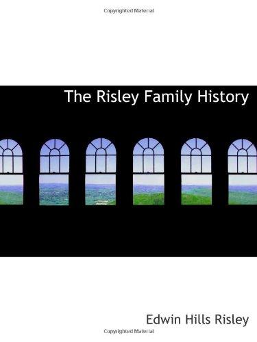 9781103058884: The Risley Family History