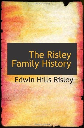 9781103058914: The Risley Family History