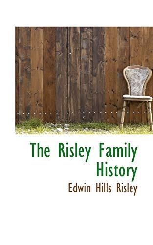 9781103058945: The Risley Family History