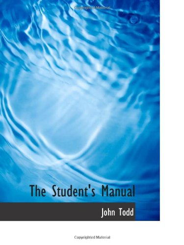 9781103062799: The Student's Manual