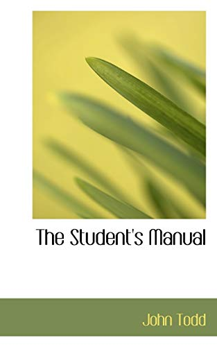 9781103062850: The Student's Manual