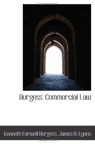 9781103064533: Burgess' Commercial Law